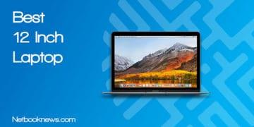 Best 12 Inch Laptop