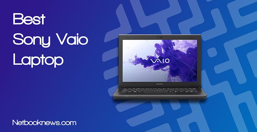 Best Sony Vaio Laptops