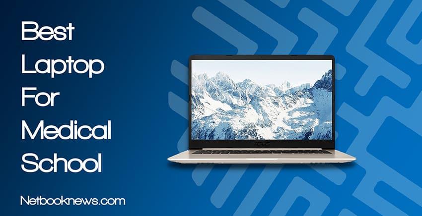 d49ba1208c3f 5 Best Laptop for Medical School Students [2019 ] Newest Picks