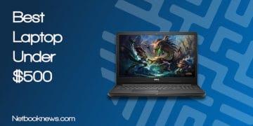 Best Laptop Under 500 dollar