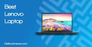 Best Lenovo Laptops
