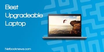 Best Upgradeable Laptop