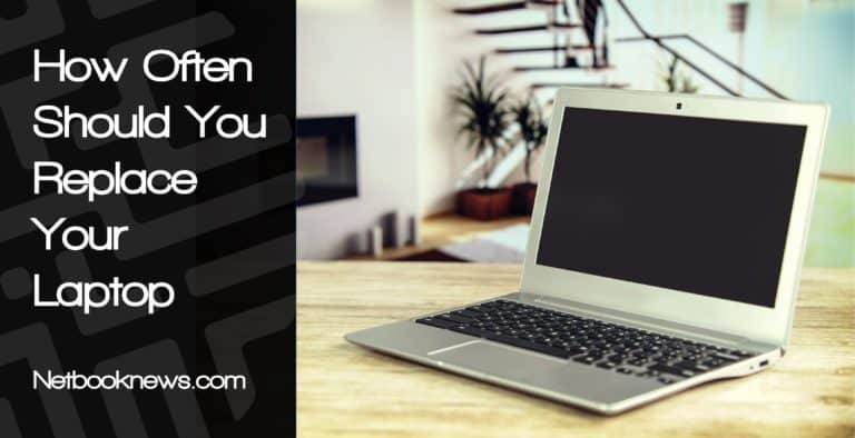 how_often_should_you_replace_your_laptop