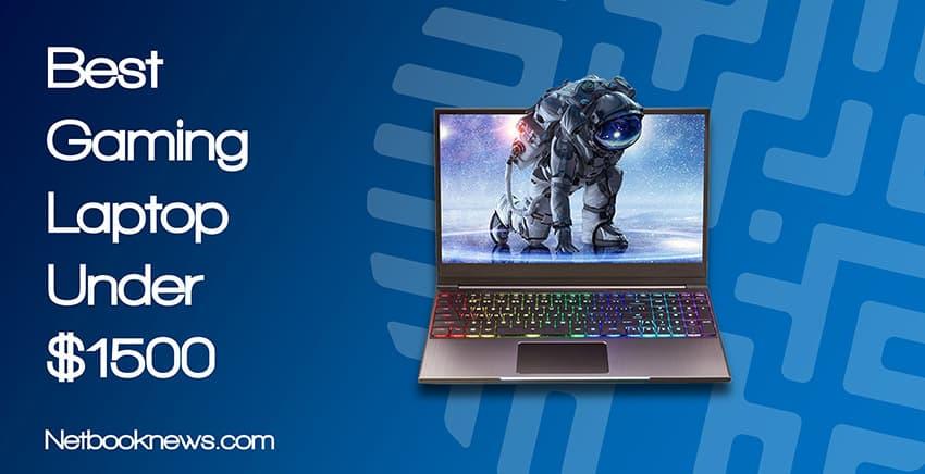 Best Gaming Laptops Under 1500 2020