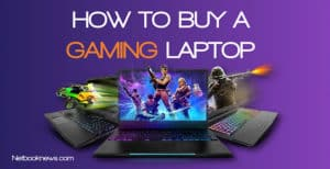 how to buy a gaming laptop