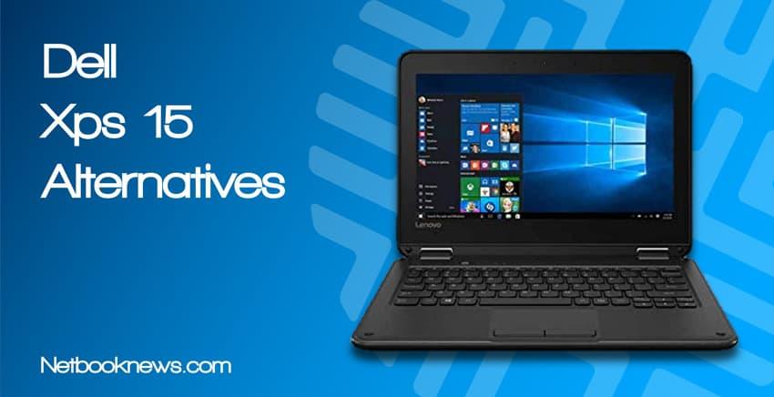 Dell Xps 15 Alternatives