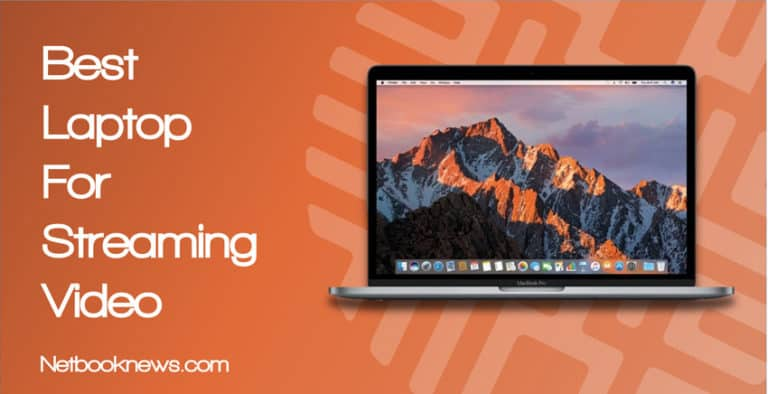 best-laptop-for-streaming-video