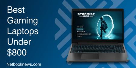 Best Gaming Laptops Under $800